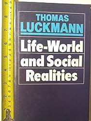 Life-World and Social Realities