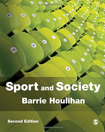 Sport and Society, Second Edition: A Student Introduction
