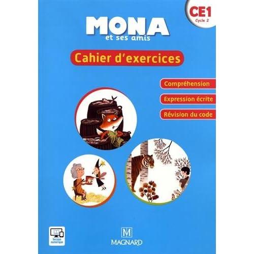 Mona et ses amis CE1 : Cahier d'exercices
