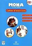 Mona et ses amis CE1 - Cahier d'exercices