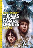 thomas passe mondes t6 styx