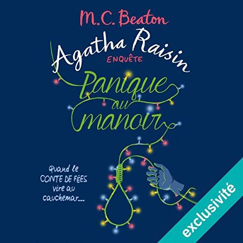 Panique au manoir (Agatha Raisin enquête 10)