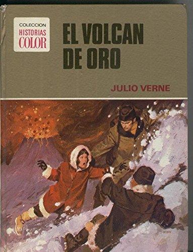 Coleccion Historias color numero 15: El volcan de oro