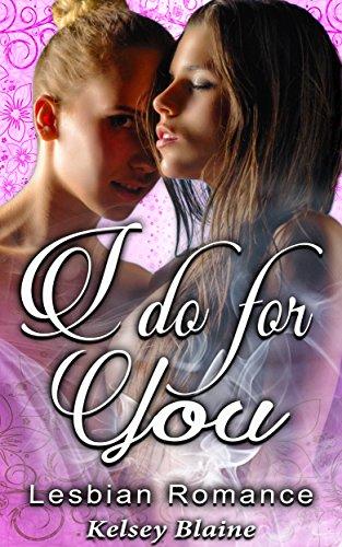 I Do For You: Lesbian Romance