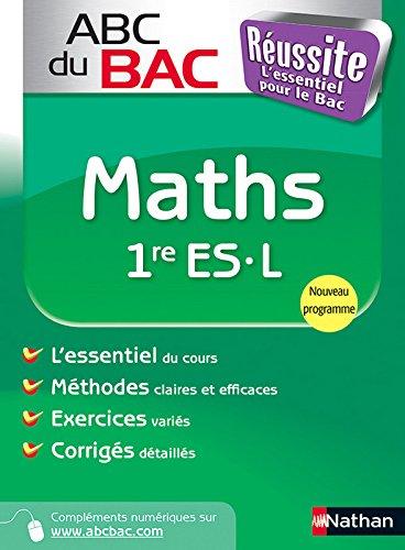 ABC du BAC Réussite Maths 1re ES.L
