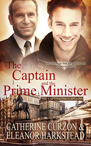The Captain and the Prime Minister (Captivating Captains) by [Curzon, Catherine, Harkstead, Eleanor]