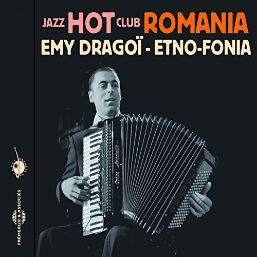 Etno-Fonia-Jazz Hot Club Romania