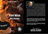 Krav Maga Self Defence: Autodifesa con il Krav Maga volume 2