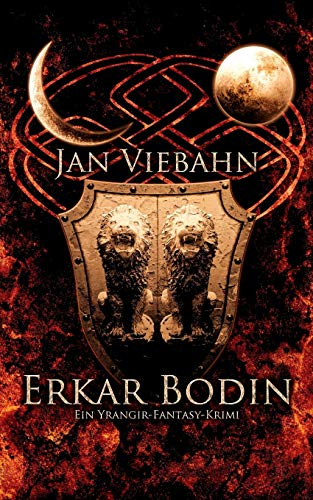 Erkar Bodin: Ein Yrangir-Fantasy-Krimi