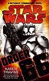 Star Wars: Order 66: A Republic Commando Novel