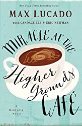 Miracle at the Higher Grounds Cafe (Heavenly)