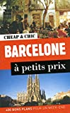 Barcelone à petits prix...