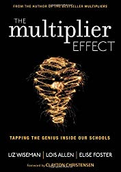 The Multiplier Effect: Tapping the Genius Inside Our Schools (Leadership & Learning Center)