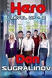 Hero (Level Up Book #2) LitRPG Series (English Edition)