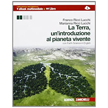 La Terra, Un'introduzione Al Pianeta Vivente. Per Le Scuole Superiori. Con Espansione Online