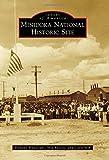 Minidoka National Historic Site (Images of America)