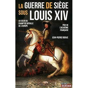 La guerre de siège sous Louis XIV