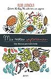 Best libro de cocina vegetariana - Mis recetas vegetarianas: Ideas deliciosas para toda la Review