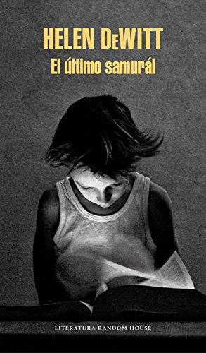 El último samurái eBook: HELEN DEWITT: Amazon.es: Tienda Kindle