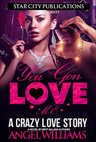 you-gon-luv-me-a-crazy-romance-english-edition