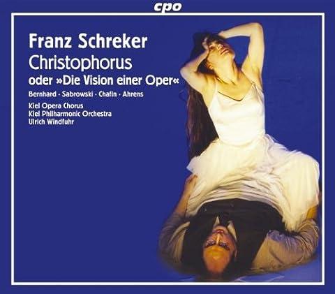 Franz Schreker: Christophorus oder