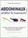 Abdominaux - Arrêtez le massacre !