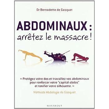 Abdominaux : arrêtez le massacre !