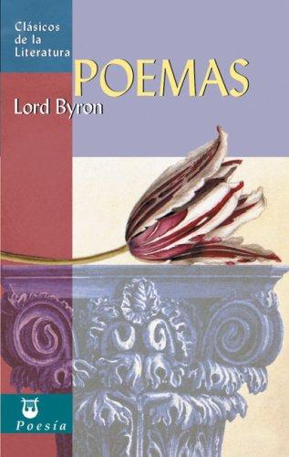 Poemas (Clásicos de la literatura universal) por Lord Byron