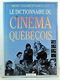 Dictionnaire du cinéma québecois
