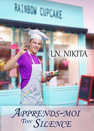 Apprends-moi ton silence par LN. Nikita
