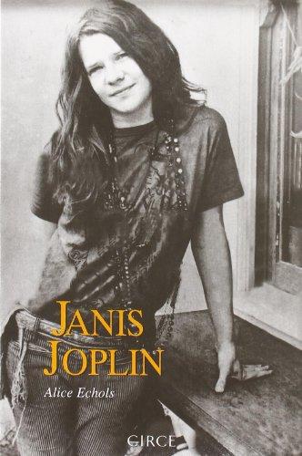Janis Joplin (Biografía) por Alice Echols