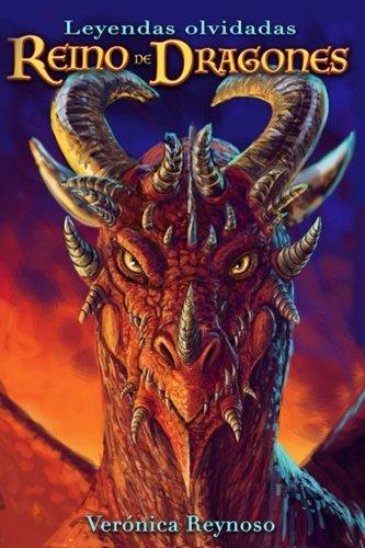 Reino de dragones: Volume 1 (Leyendas olvidadas)