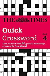 The Times Quick Crossword Book 4: Bk.4 by The Times Mind Games (2011-07-29)