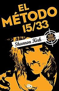 El método 15/33 par Shannon Kirk