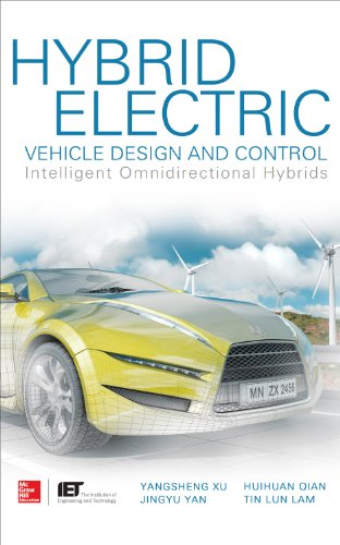 Hybrid Electric Vehicle Design and Control: Intelligent Omnidirectional Hybrids (English Edition)