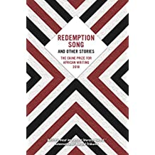 The Caine Prize for African Writing 2018: Redemption Song