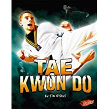 Tae Kwon Do (Martial Arts) by Tim O'Shei (2008-09-01)