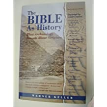 The Bible As History by Werner Keller (1981-01-01)