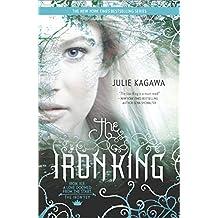 The Iron King (The Iron Fey Book 1) (English Edition)