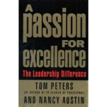 Passion for Excellence by Tom Peters (1994-06-13)