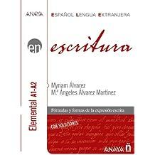 ELE, escritura, nivel elemental A1-A2 (Anaya E.L.E. En - Escritura - Nivel Elemental (A1-A2))