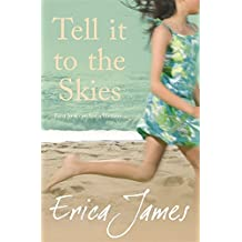Tell It To The Skies by Erica James (2007-10-03)