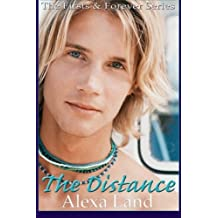 The Distance (Firsts & Forever) (Volume 11) by Alexa Land (2016-04-07)