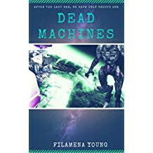 Dead Machines (English Edition)