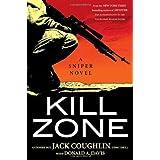 KILL ZONE: A Sniper Novel by Jack Coughlin (2007-12-05)