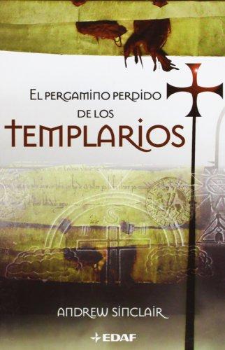 Descargar Libro Pergamino Perdido De Los Templarios (Mundo mágico y heterodoxo) de Andrew Sinclair