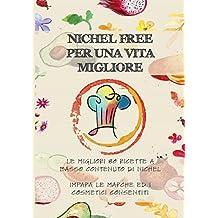 Nichel Free per una vita migliore