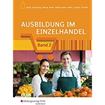 Ausbildung im Einzelhandel nach Aj. Neu: Ausbildung im Einzelhandel: Band 2: Schülerband