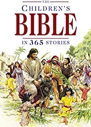 The Children's Bible in 365 Stories: A Story for Every Day of the