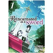 Tanaka, Y: Reincarnated as a Sword (Light Novel) Vol. 1